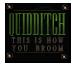 Je suis un joueur de Quidditch