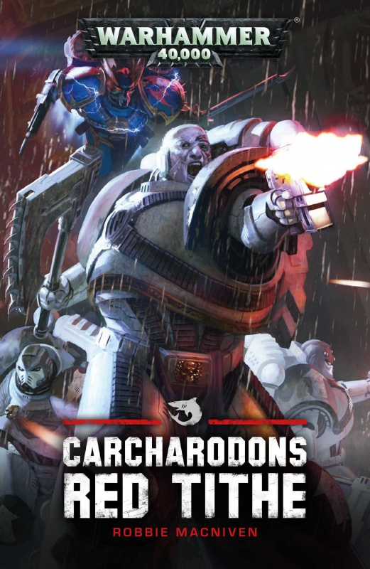 Carcharodons: Red Tithe de Robbie MacNiven 63011681K7804RxOL