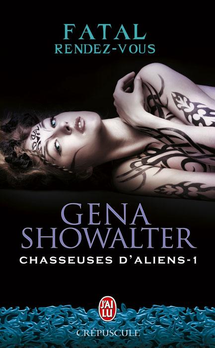 chasseuses d aliens - Chasseuse d'Aliens - Tome 1 : Fatal rendez-vous de Gena Showalter 6459579782290058268ChasseursDAliensT1CouvBD