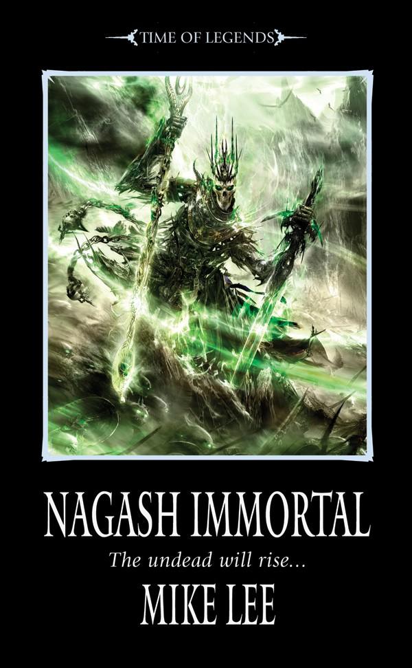 Trilogie l'Avènement de Nagash de Mike Lee 660422NagashImmortal1