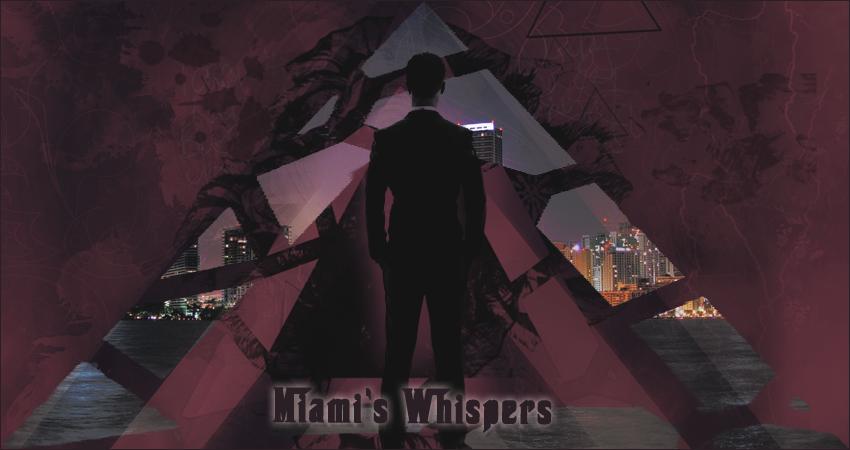 Miami's Whispers