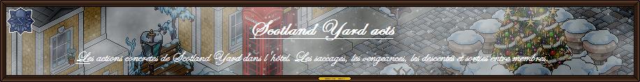 <center>Scotland Yard acts</center>