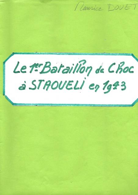 Le 1er Bataillon de Choc à STAOUELI en 1943  par Maurice DOUET (2002) 670424151