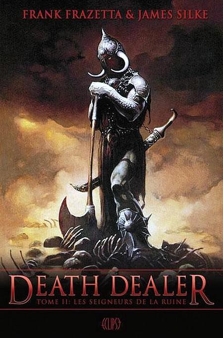 """[Eclipse] Tétralogie """"Death Dealer"""" par Frank Frazetta & James Silke 671664DeathDealerII"""