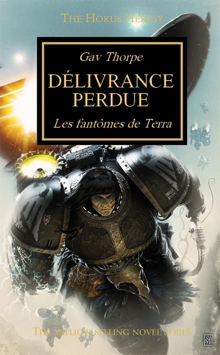 L'Hérésie d'Horus : l'accélération des sorties en français jusqu'à fin 2012 675986Dlivranceperdue440