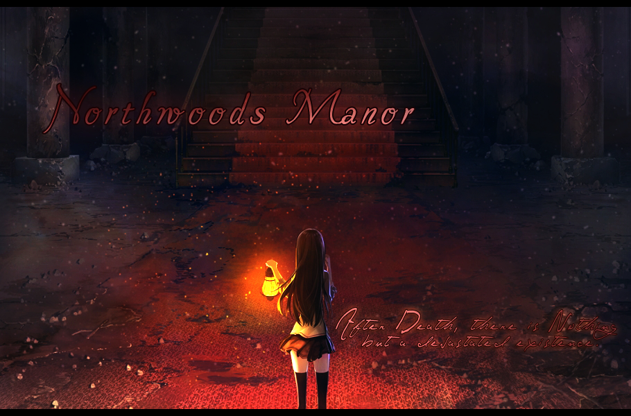 † Northwoods Manor †