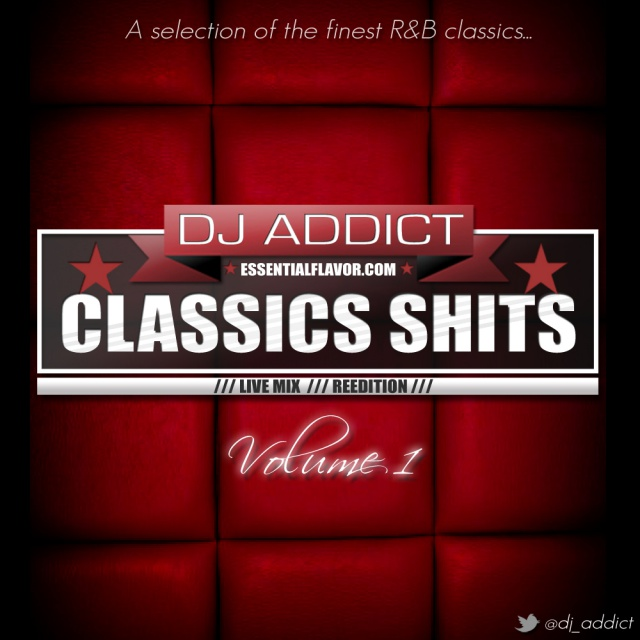[PODCAST] ESSENTIAL FLAVOR by DJ ADDICT & MASTER-T (18) - Page 2 697163ClassicsShitsReeditionvol1