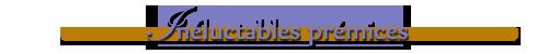 Inéluctables_prémices
