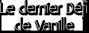 [Clos] Le défi de Vanille - Page 10 710672LeDernieerdfideVanille