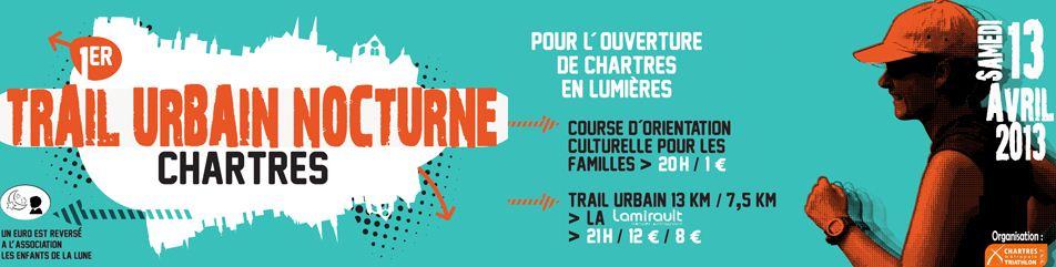Trail Urbain nocturne de Chartres (28). 13/04/2013 713277trailurbainnocturnedechartresflyer