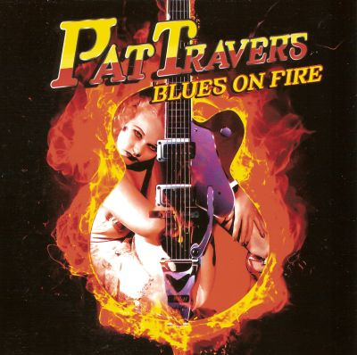 PAT TRAVERS - Blues On Fire 717782COVER