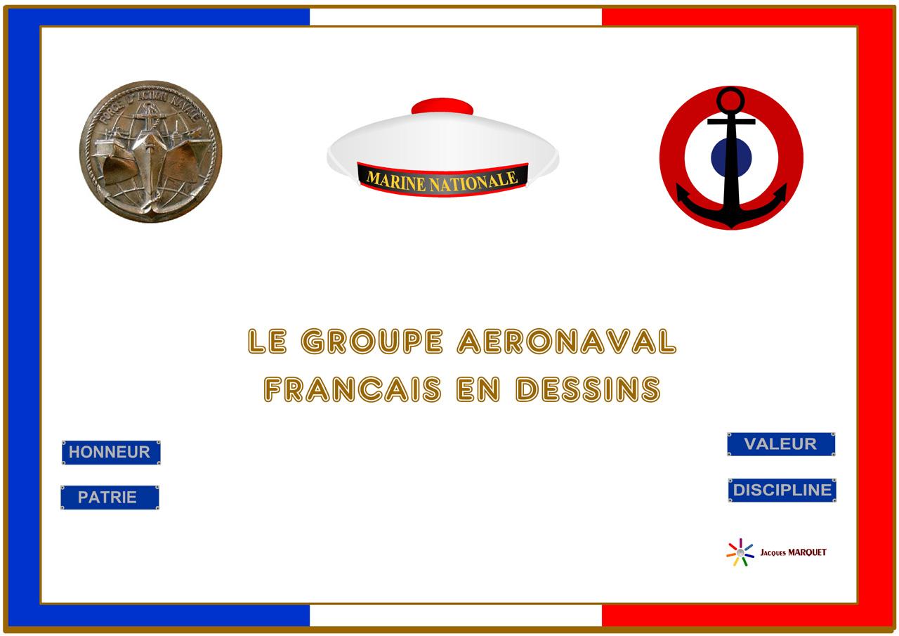[ AÉRONAVALE - DIVERS ] Groupe Aéronaval Français en dessins 723967aGANTitre
