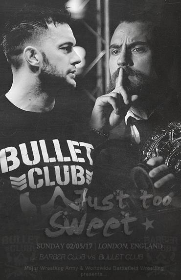 Just too sweet - Bullet Club vs Barber Club (MWA/WBW) 736947Affiche1