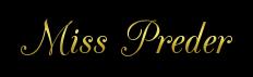 """""""Miss Preder"""" 737127cooltext271082429380572"""