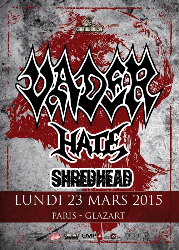 23.03 - Vader + Hate + Shredhead @ Paris 74221620150323vaderwebv2
