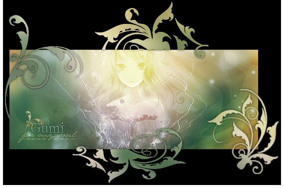 [Tuto~signature~facile] Gumi - For my soul 745436gumicadre