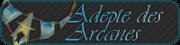 Adepte des Arcanes