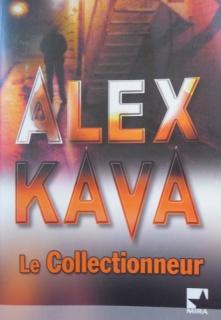[Kava, Alex] Le Collectionneur 758756LecollectionneurAlexKava