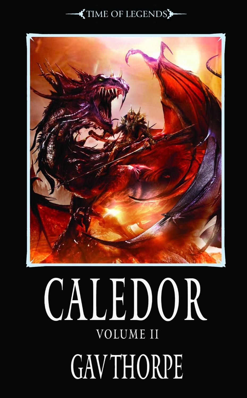 [Black Library] Caledor Volume 1 et 2 de Gav Thorpe 761065Caledor2