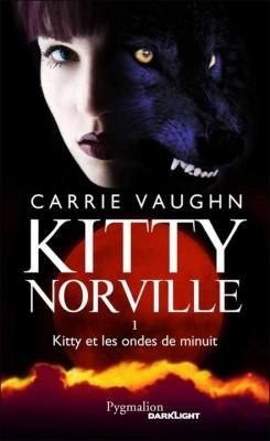 kitty - Carrie Vaughn  - Kitty Norville, Tome 1 : Kitty et Les Ondes de minuit 770181kittynorvilletome1kittyetlesondesdeminuit102118250400