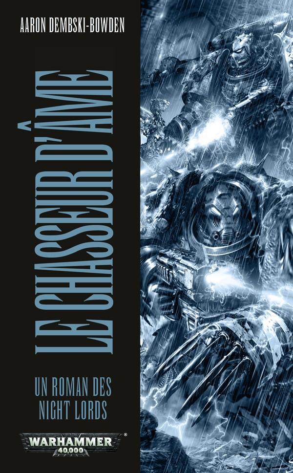 Un Roman des Night Lords : le Chasseur d'Âme d'Aaron Dembski-Bowden 774002FRSoulHunter