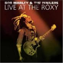 2003 - Live at the Roxy (Island/Tuff Gong )