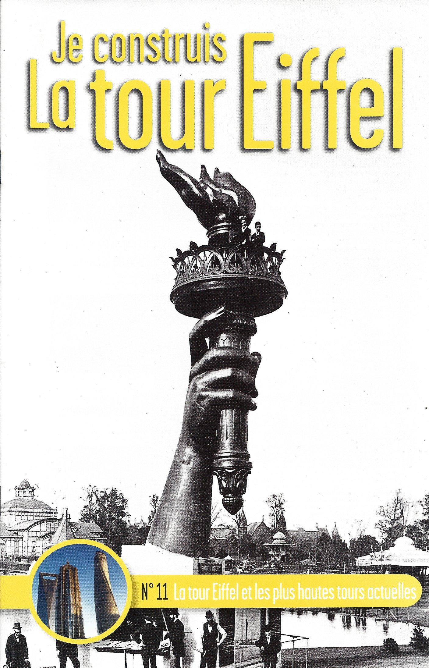 Numéro 11 - Je construis la Tour Eiffel - La tour Eiffel et les plus hautes tours actuelles 78938511a