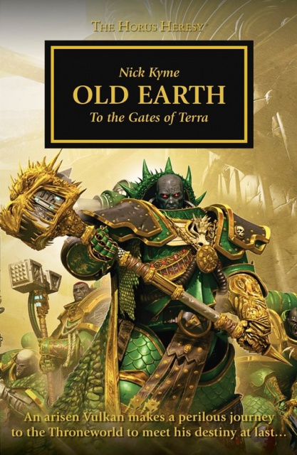REVIEW VO DE HORUS HERESY: OLD EARTH DE NICK KYME 805718BLPROCESSEDOldEarthcover