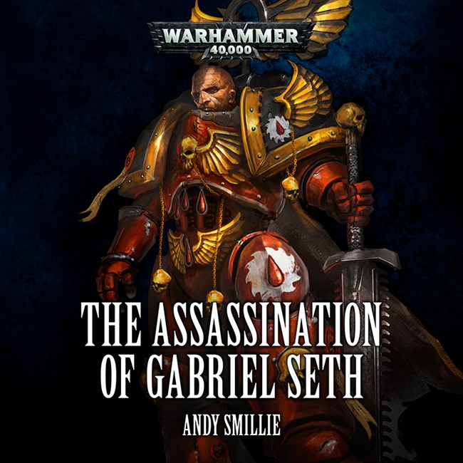 Black Library Advent Calendar 2017 814465TheAssassinationofGabrielSeth800x800