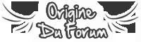 Origine du Forum