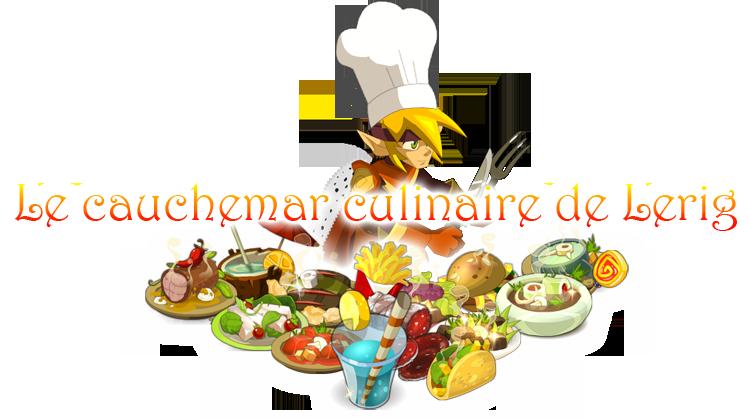 [Event Nedora] Le Cauchemar Culinaire de Lerig  830124cauchemarculinaire