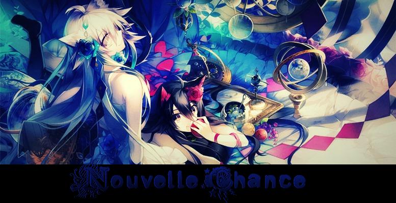 Nouvelle Chance ~