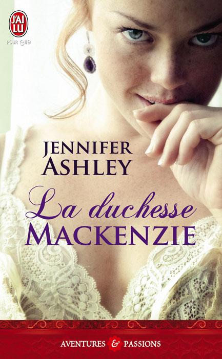 ashley - Les MacKenzie - Tome 4 : La Duchesse MacKenzie de Jennifer Ashley 8405859782290059128LaDuchesseMackenzieCouvBD