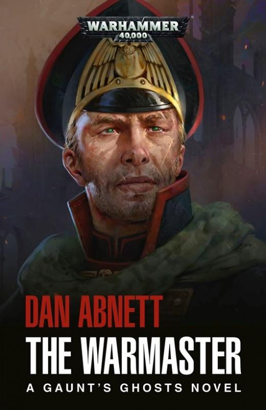 Gaunt's Ghosts: The Warmaster de Dan Abnett 844731BLPROCESSEDGGTheWarmastercover