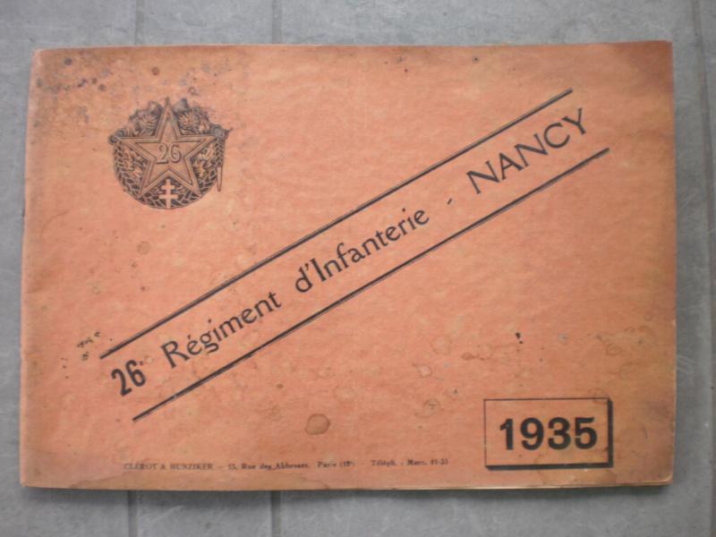 Livret historique-photos du 26ème Régiment d'infanterie de Nancy- ESC 2  Vendu 851947P1121454