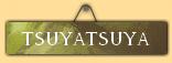 Tsuyatsuya