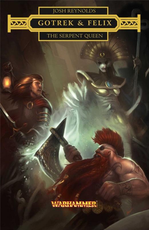 Gotrek & Felix: The Serpent Queen de Josh Reynolds 89882471VJ30pXtLSL1500