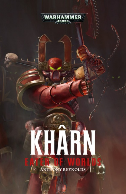 Review VO de Khârn: Eater of Worlds d'Anthony Reynolds 915587KharnEaterofWorlds