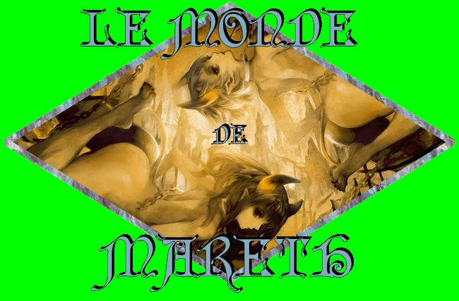 Le Monde de Mareth