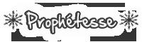 Prophétesse