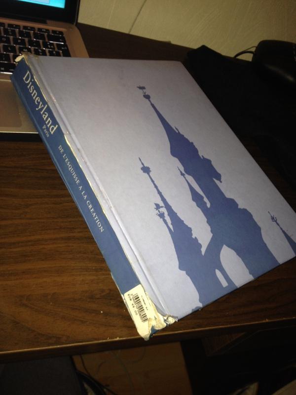 [Livre] Disneyland Paris: de l'Esquisse à la Création (VERSION ANGLAISE UNIQUEMENT) 944969IMG4987