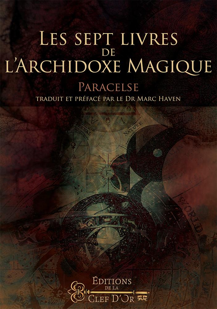 Les Sept Livres de l'Archidoxe Magique, Paracelse 945744couv2