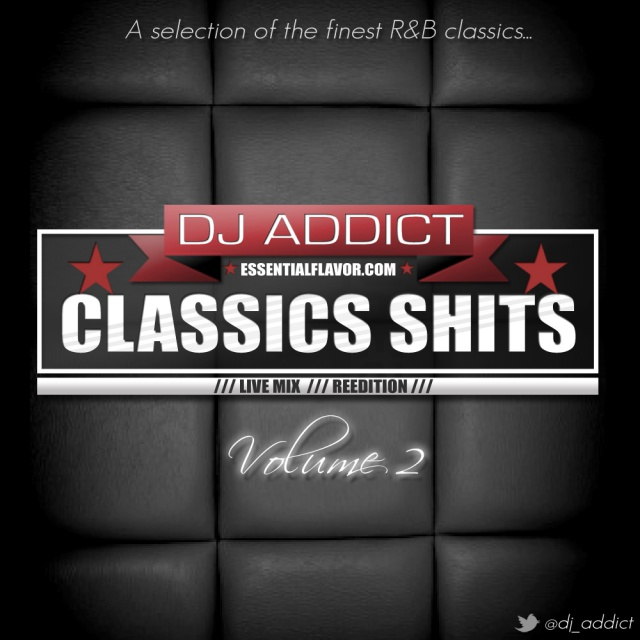 [PODCAST] ESSENTIAL FLAVOR by DJ ADDICT & MASTER-T (18) - Page 2 946271ClassicsShitsReeditionvol2