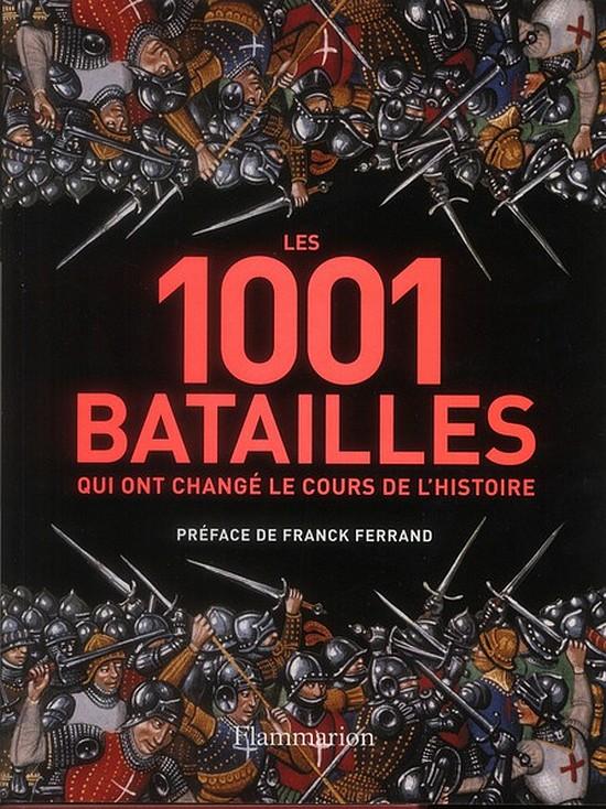 [Livre] Les 1001 batailles qui ont changé le cours de l'histoire 9548611001batailles1