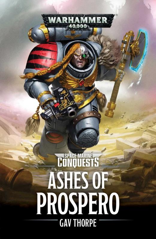 Space Marine Conquests: The Ashes of Prospero de Gav Thorpe 95765181eDMq0j8L