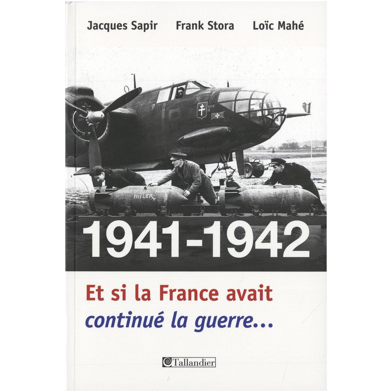 1940 : Et si la France avait continué la guerre [Uchronie] 965988etsilaFrance2