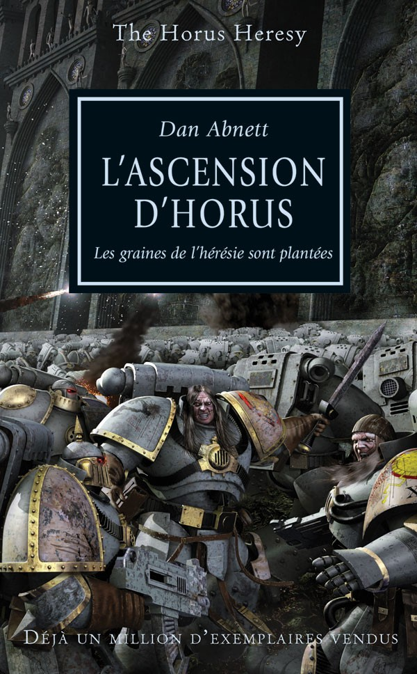 L'Ascension d'Horus de Dan Abnett, l'Hérésie d'Horus Tome 1 983990frhorusrising