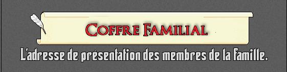 Coffre Familiale