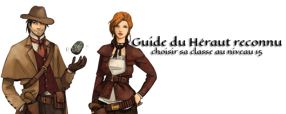 Guide du héros reconnu<br />choisir sa classe au niveau 15