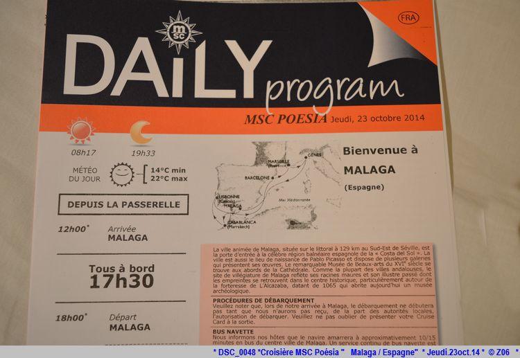 Z06 / C/R MSC.... Poesia 21/10 au 30/10 2014   Gêne Malaga Casablanca Lisbonne Barcelone Marseille 121331DSC0048
